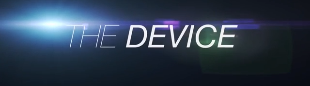 Movie Mondays: The Device