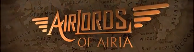 Airlords of Airia – Steampunk Sci-Fi Short Film