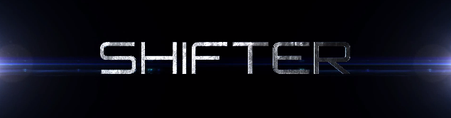 Movie Monday: Shifter