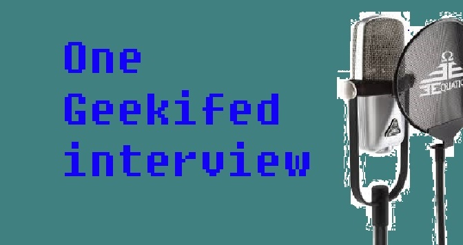 One Geekified Interview: Jeff P