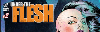 Comic Review: Under The Flesh #2