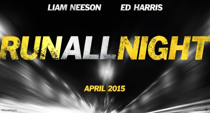 The Trailer Park: Run All Night Official Trailer #1
