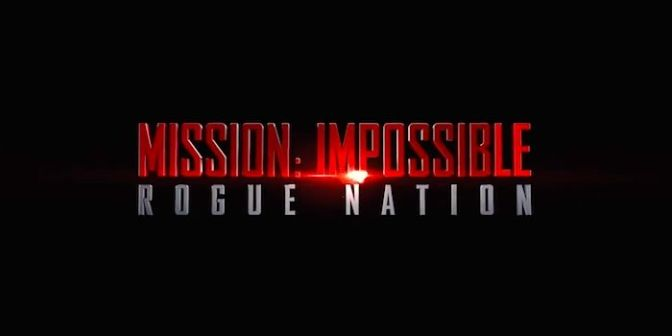 The Trailer Park – Mission Impossible : Rogue Nation Trailer