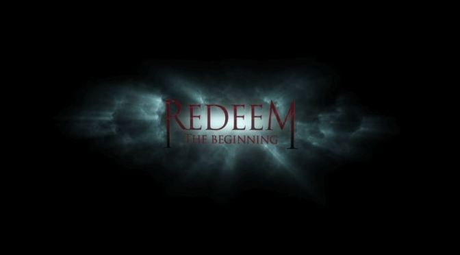 Redeem:The Beginning