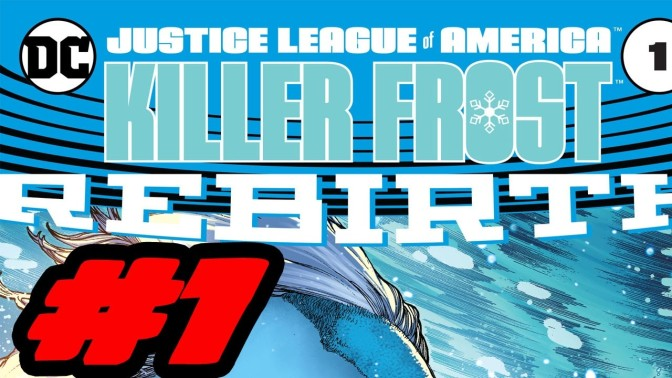 Killer frost – Rebirth – DC – Single issue- Review