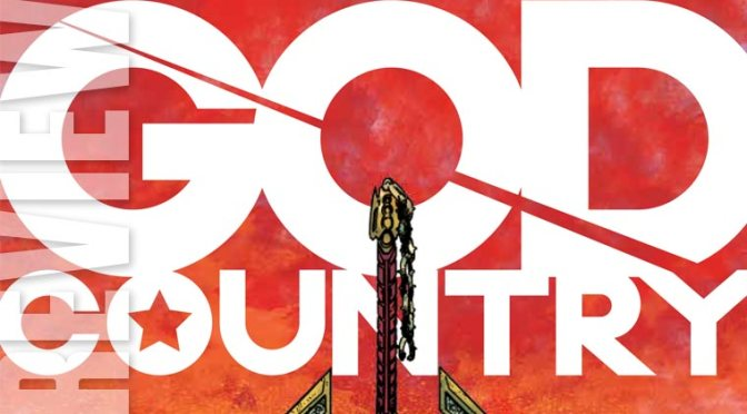 Image Comics – God Country #3- Review – A few thoughts
