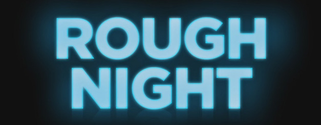 Rough Night – Movie Trailer – Red Band