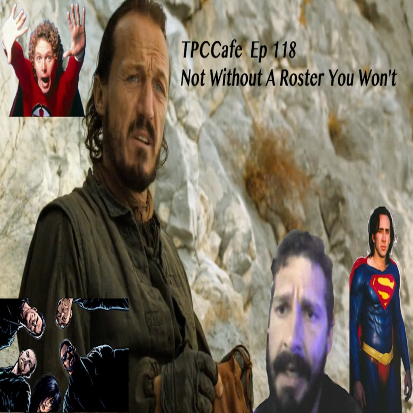 TPCCafe Ep 118 Not Without A Roster You Won't