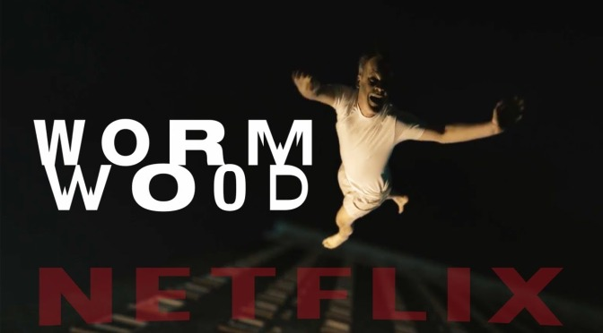 Netflix Original – Wormwood