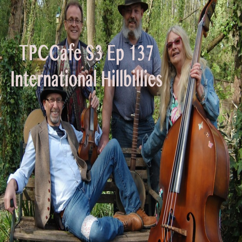 TPCCafe S3 Ep 137 International Hillbillies