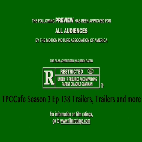 TPCCafe Season 3 Ep 138 Trailers, Trailers and More