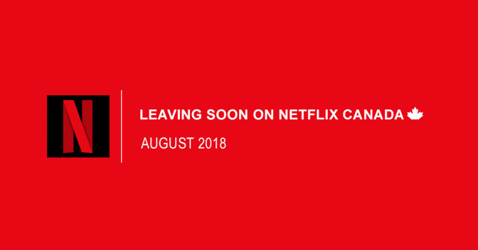 Leaving Netflix In August