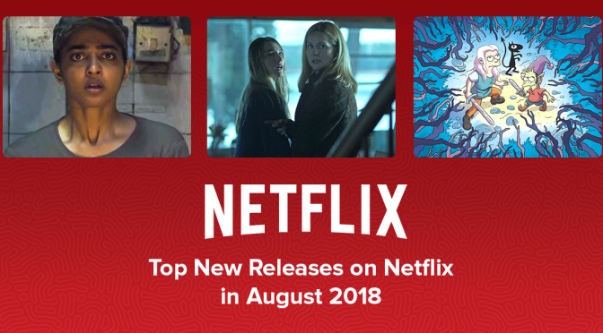 Coming To Netflix Canada In August