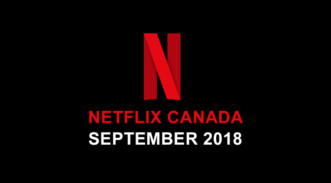 Coming to Netflix Canada In September