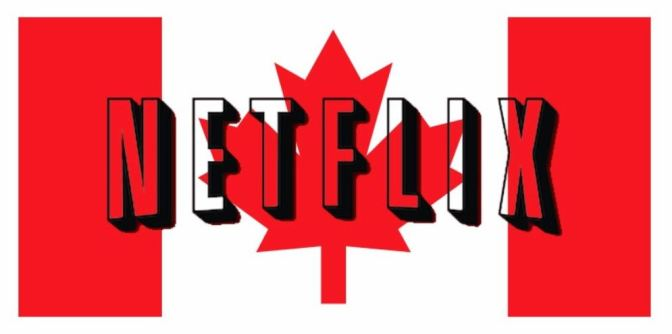 Canadian Film/TV Industry Gets A Major Boost From Netflix