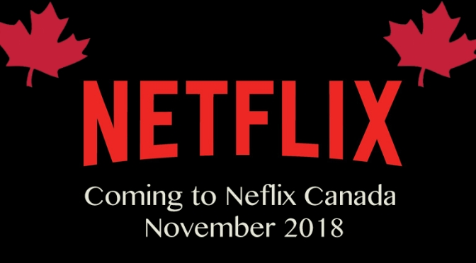 Coming To Netflix Canada In November