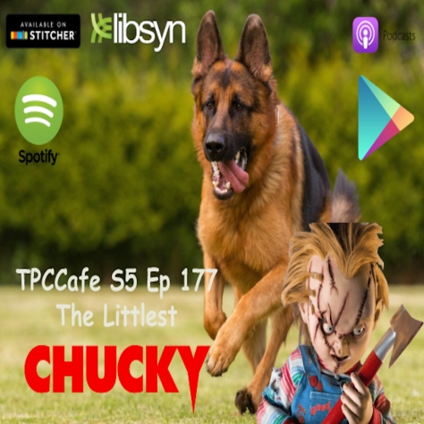 TPCCafe S5 Ep 177 The Littlest Chucky