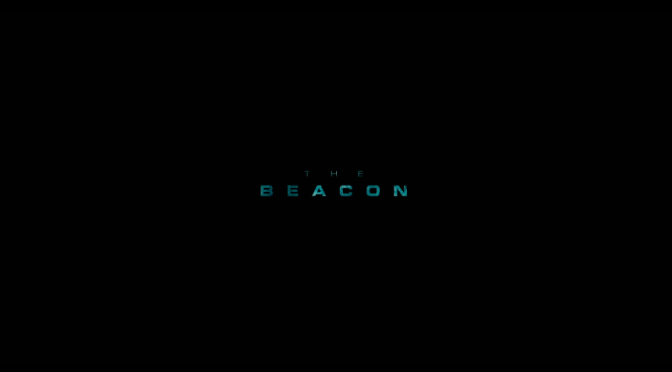"Sci-Fi Short Film ""The Beacon"""